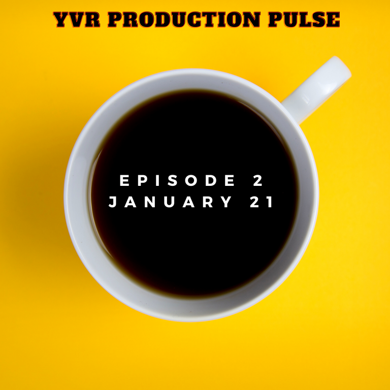 Read more about the article YVR Production Pulse Episode 2 January 2021