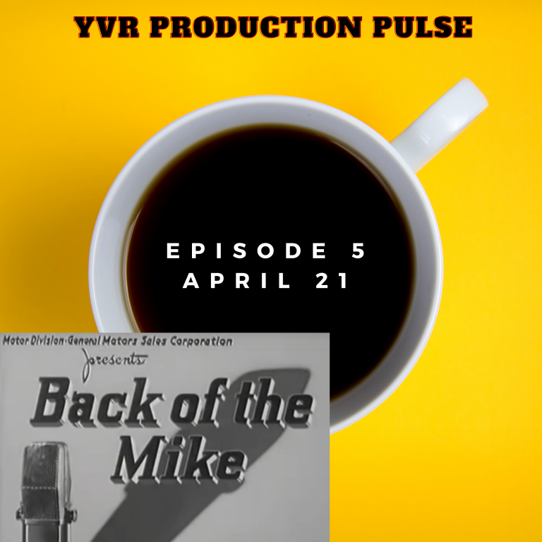 Read more about the article YVR Production Pulse Episode 5 April 2021